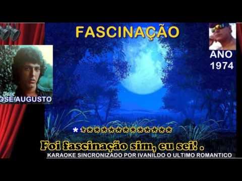 Fascinação - José Augusto - Karaoke