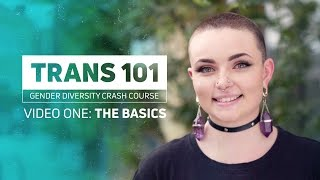 Trans 101 - The Basics