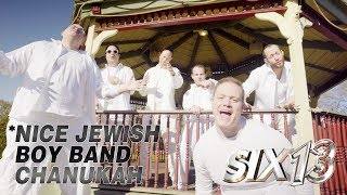 Six13 presents: A Nice Jewish Boy Band Chanukah