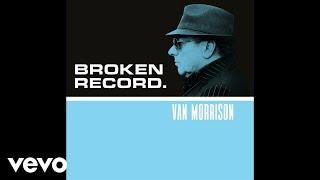 Van Morrison - Broken Record
