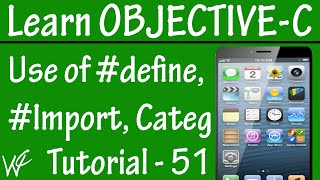 Objective C - Category - #define - #import - Tutorial 51