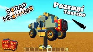 Scrap Mechanic - Pozemní Torpédo