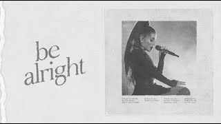 Ariana Grande - Be Alright (Dangerous Woman Tour: Live Studio Version w/ Note Changes)
