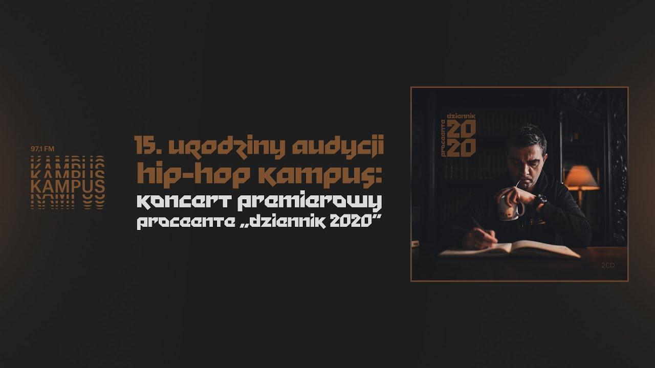 """Proceente - koncert premierowy """"Dziennik 2020"""" (4.06.2020 - Radio Kampus)"""