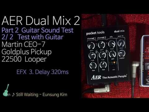 AER Dual Mix 2 part 2 (2/2) Sound Test