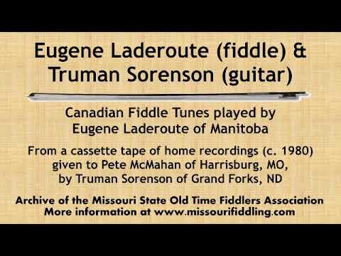 Eugene Laderoute & Truman Sorenson Field Recordings