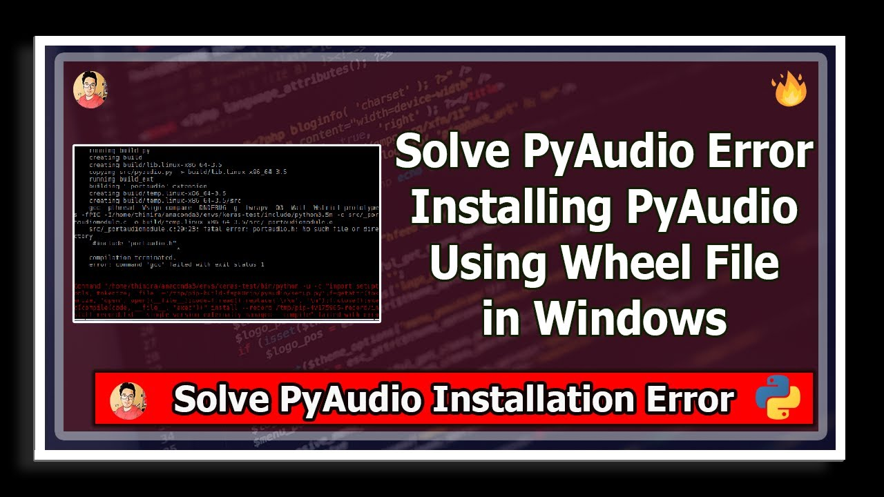 [Solved] Unable to install Pyaudio - How to install using .whl wheel file