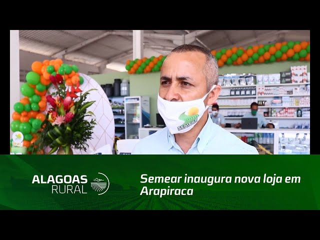 Semear inaugura nova loja em Arapiraca