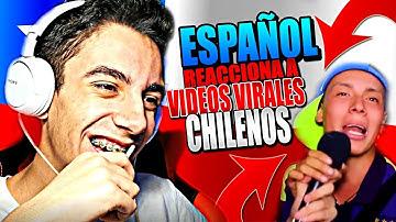 ESPAÑOL REACCIONA a Videos VIRALES CHILENOS