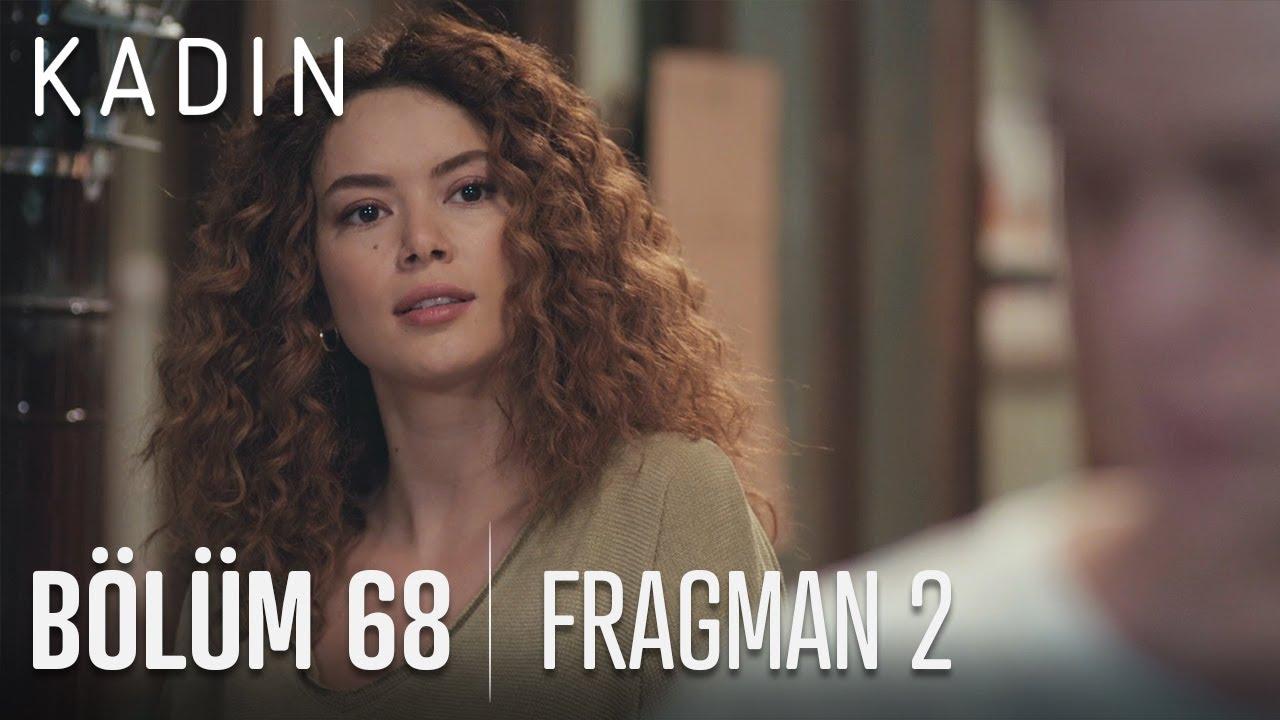 Kadın 68. Bölüm 2. Fragmanı