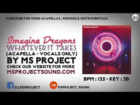 Imagine Dragons  Whatever It Takes Acapella  Vocals Only