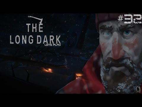 The Long Dark - Dave - Interloper - Episode 32 - WOLF FEET!