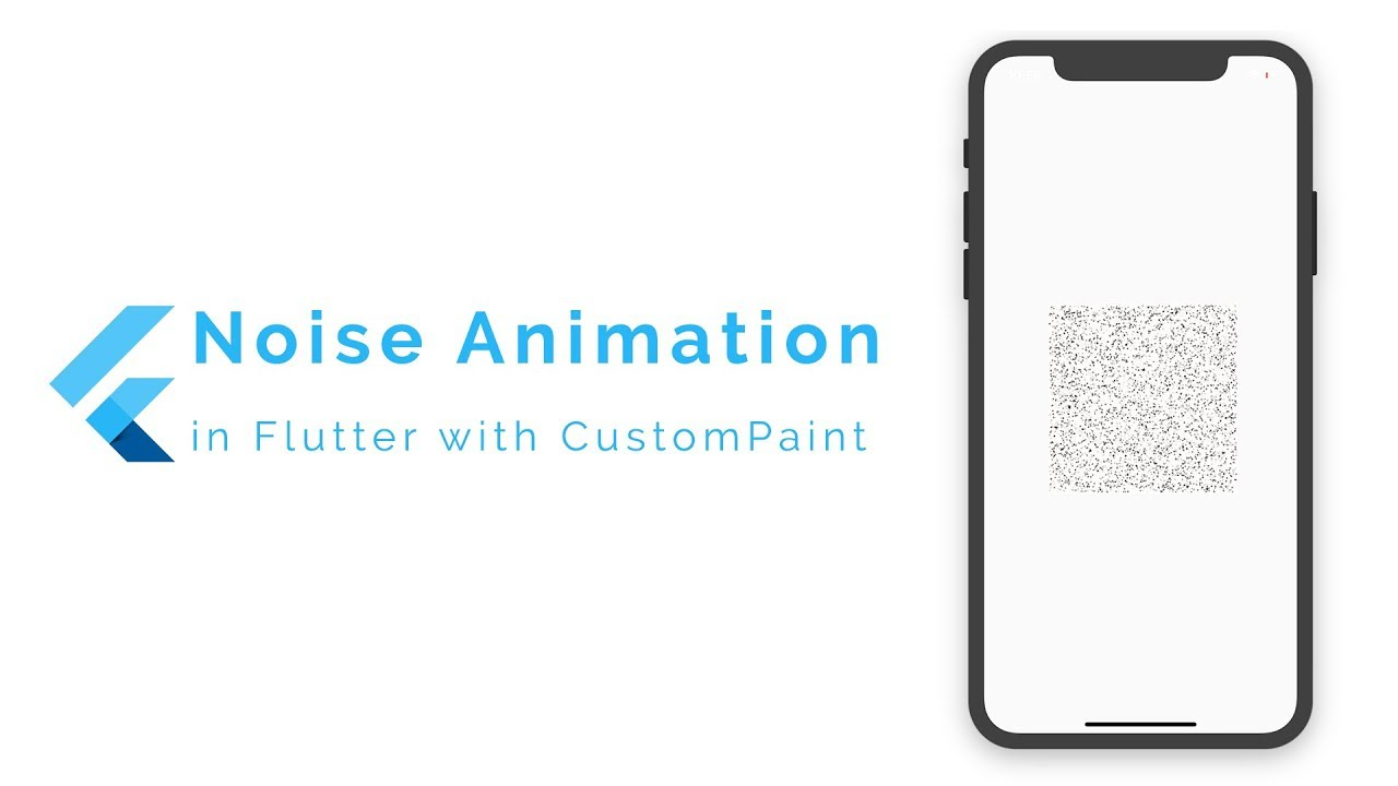Animated Noise in Flutter using CustomPaint
