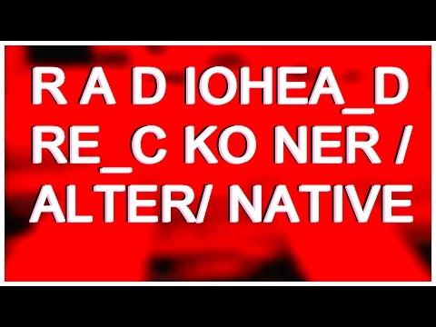 Radiohead - Reckoner [Alternative Studio Version]