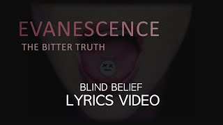 Blind Belief by Evanescence - Lyrics Video