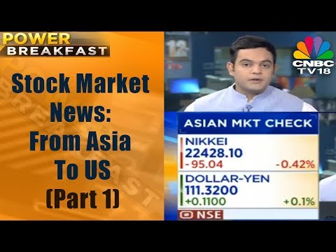 Power Breakfast Part - 1 | Stock Market News: From Asia To US | 24th Nov | CNBC TV18