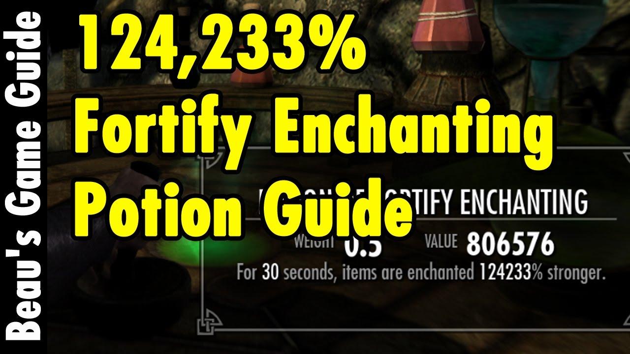 124 833 fortify enchanting potions guide skyrim special edition rh youtube com skyrim enchanting guide reddit skyrim enchanting guide eso