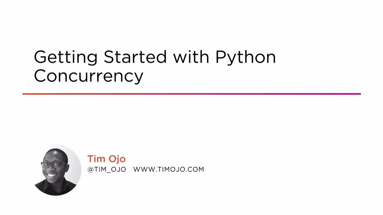 Understanding Python Concurrency Futures | Pluralsight