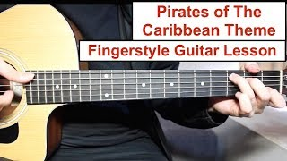 Baixar Pirates of the Caribbean Theme | Fingerstyle Guitar Lesson (Tutorial) How to play Fingerstyle