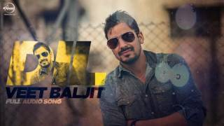 Dil ( Full Audio Song )   Veet Baljit   Punjabi Song Collection   Speed Records