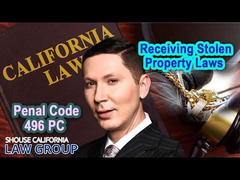 CA Receiving Stolen Property Laws | Penal Code 496 PC