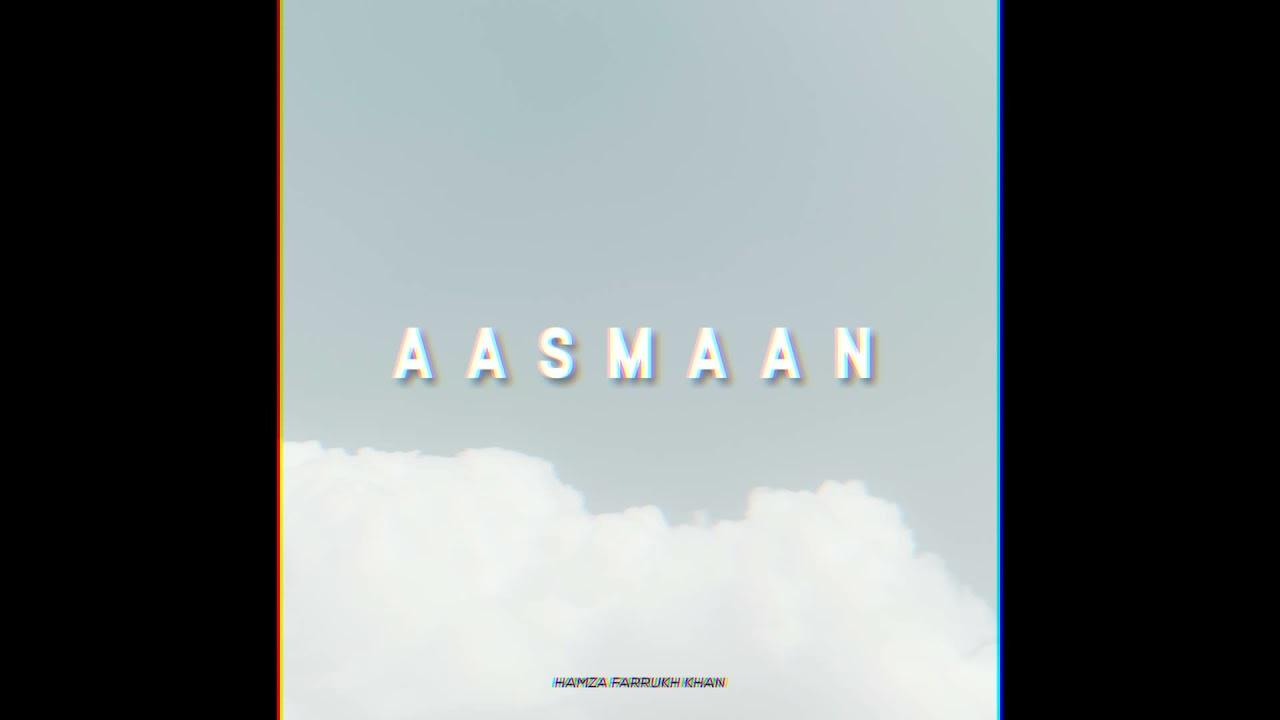 Download AASMAAN - (Official Audio)