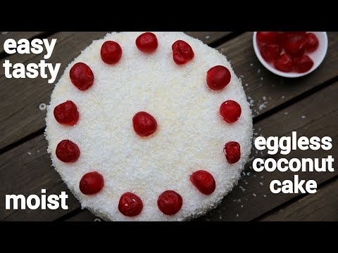 Coconut Cake Recipe   नारियल केक   Eggless Sponge Cake With Desiccated Coconut