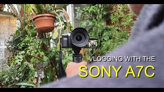 Vlogging With The Sony A7C