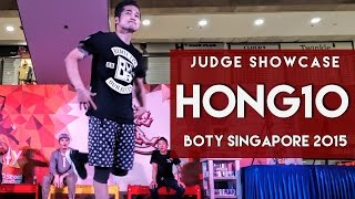 Hong10 (KOR) | Judge Showcase | BOTY 2015 Singapore | RPProductions