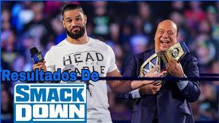 RESULTADOS De SmackDown 23 De Julio De 2021: Roman Reigns NO ACEPTA Enfrentar A CENA en SummerSlam