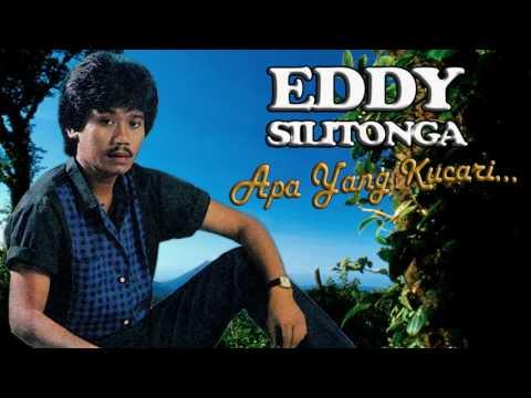 Eddy Silitonga - Apa Yang Kucari