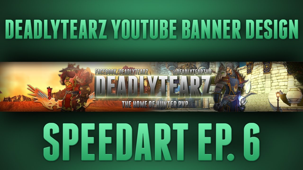 Hd World Of Warcraft Deadlytearz Youtube Banner Design