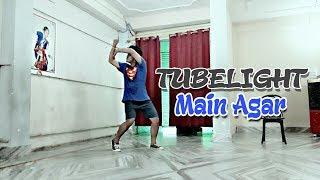 Dance Choreography Tubelight - Main Agar Salman Khan Atif Aslam Dance Cover @Bunty Mario