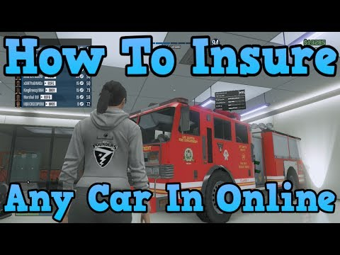 """GTA 5 Online"" How To Insure ANY Car In GTA Online ( Permanently Keep Any Car )"