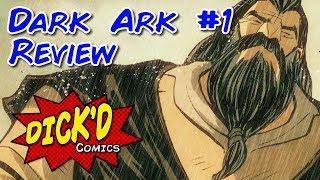 Dark Ark #1 Comic Book Review