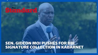 Baringo Senator Gideon Moi pushes for BBI Signature collection in Kabarnet