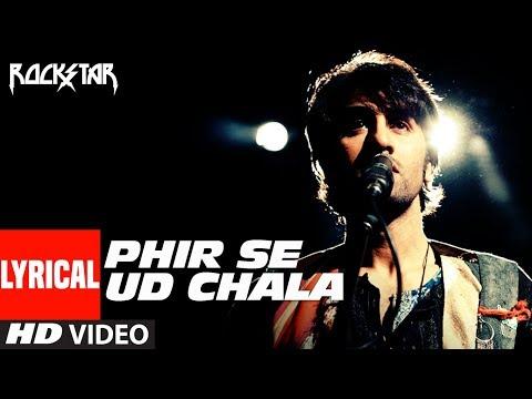 """Phir Se Ud ChalaLyrcial Video | Rockstar"" | Ranbir Kapoor"