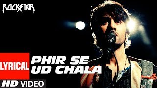 """Phir Se Ud Chala  Lyrcial Video 