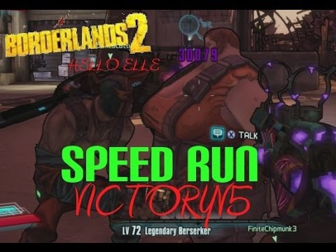 Borderlands 2 : Hello Elle : Speed Run 3 : VictoryV5