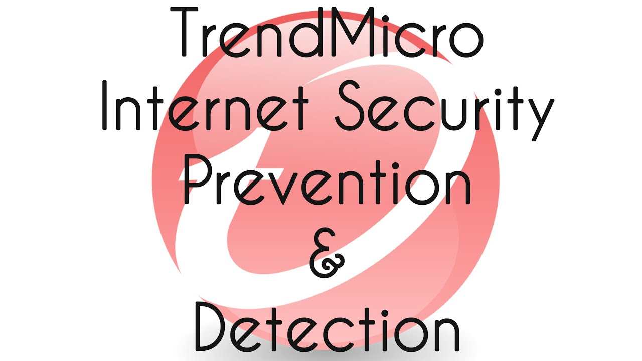 Trend Micro Internet Security 2017 BETA 2 Prevention and Detection Test