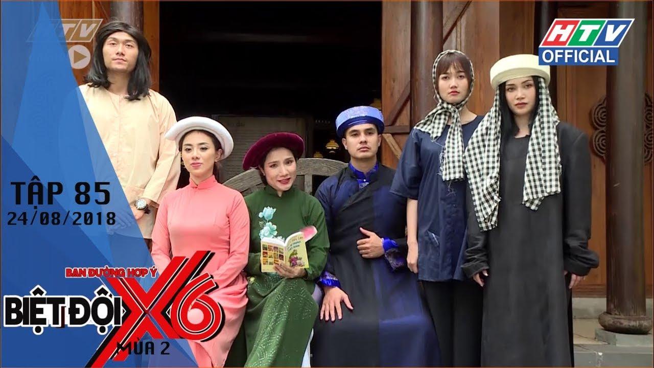 image HTV BIỆT ĐỘI X6 MÙA 2 | Thử sức đóng kịch xưa | BDX6 #85 FULL | 24/8/2018
