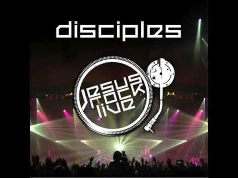 Disciples ( Jesus Rock Live ) - Dalam Kristus
