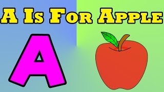 A Is For Apple - Nursery Rhymes for Kids