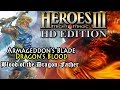 Heroes of Might & Magic 3 HD | Armageddon's Blade | Dragon's Blood | Blood of the Dragon Father