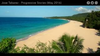 Jose Tabarez - Progressive Stories 040 (May 2016) on Pure.fm