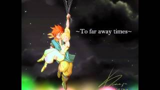 To Far Away Times Remastered - Chrono Trigger