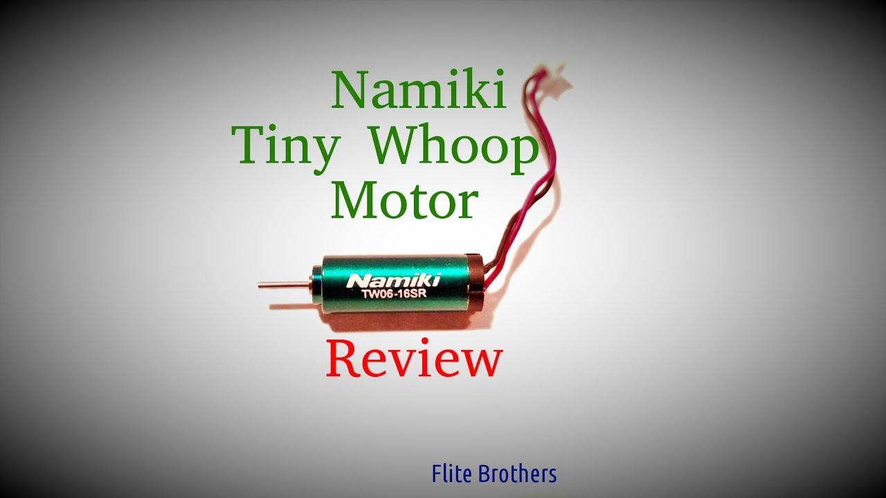 100 tiny whoop motors namiki motor review youtube for Lumenier tiny whoop motors