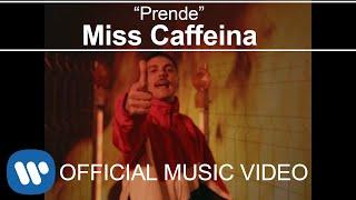 Miss Caffeina - Prende (Videoclip Oficial)