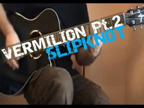 'Vermilion, Pt. 2'  (Slipknot) - Standard Tuning Version / Guitar Lessons in London