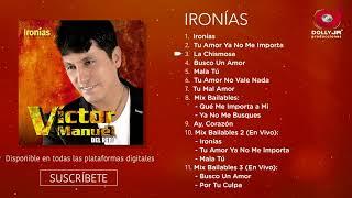 Víctor Manuel, Perú - Ironías (Álbum Completo)